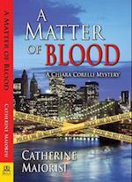 A Matter of Blood (Chiara Corelli Mystery)