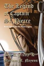 The Legend of Captain St. Pierre