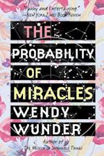 The Probability of Miracles af Wendy Wunder