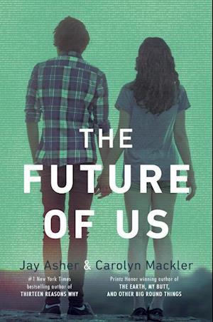 Bog paperback The Future of Us af Jay Asher