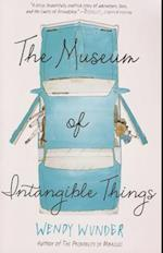 The Museum of Intangible Things af Wendy Wunder