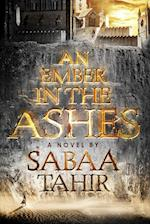 An Ember in the Ashes (Ember in the Ashes)
