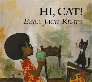 Hi Cat! (1 Hardcover/1 CD) [With Hardcover Book]