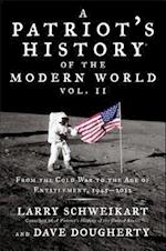 A Patriot's History of the Modern World af Larry Schweikart