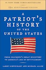 A Patriot's History of the United States af Larry Schweikart