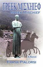 Greek Mischief