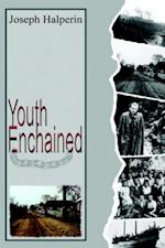 Youth Enchained