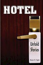Hotel- Untold Stories