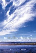 In the Blue Pharmacy af Marianne Boruch