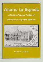 Alamo to Espada af Lewis F. Fisher