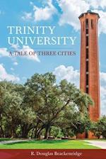 Trinity University af R. Douglas Brackenridge
