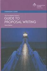 The Foundation Center's Guide to Proposal Writing (FOUNDATION CENTER'S GUIDE TO PROPOSAL WRITING)