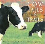 Cow Tails & Trails