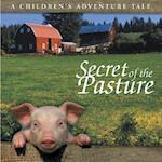 Secret of the Pasture