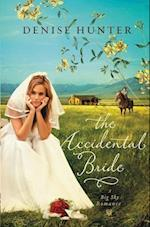 The Accidental Bride (Big Sky Romance)