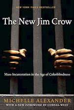 The New Jim Crow af Michelle Alexander