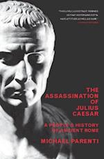 Assassination Of Julius Caesar (New Press People's History)