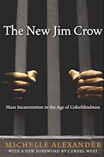 New Jim Crow af Michelle Alexander