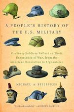 A People's History of the U.S. Military af Michael A. Bellesiles