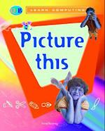 Picture This (Qeb Learn Computing)