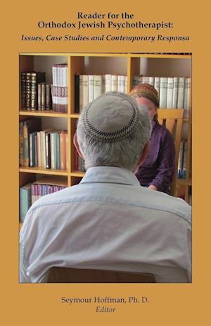 Bog, paperback Reader for the Orthodox Jewish Psychotherapist af Seymour Hoffman