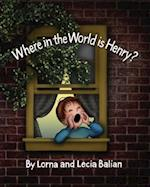 Where in the World Is Henry? af Lorna Balian
