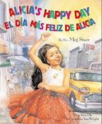Alicia's Happy Day / El Dia Mas Feliz de Alicia