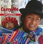 Porte-Moi/Carry Me (Babies Everywhere)