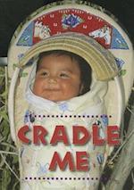 Cradle Me