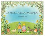 A Garden for a Groundhog af Lorna Balian
