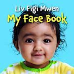 LIV Figi Mwen/My Face Book af Star Bright Books