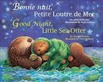 Good Night, Little Sea Otter (French/English)