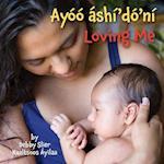 Loving Me (Navajo/English)