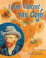 I Am Vincent Van Gogh
