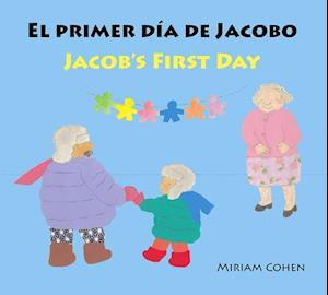 El Primer Dƒƒ'ƒƒ''ƒƒ&#131 de Jacobo / Jacob's First Day