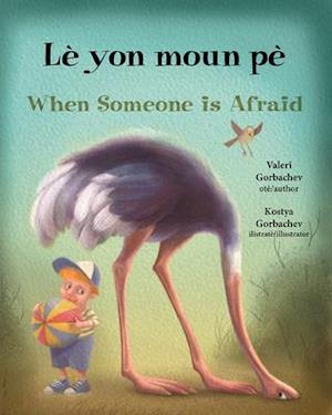 When Someone Is Afraid (Haitian Creole/English)