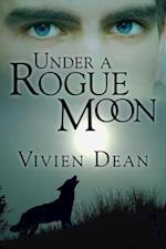 Under a Rogue Moon af Vivien Dean