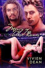Mercy of These Bones af Vivien Dean