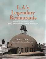 L.A.'s Legendary Restaurants