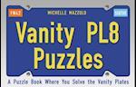 Vanity PL8 Puzzles