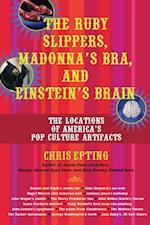 Ruby Slippers, Madonna's Bra, and Einstein's Brain
