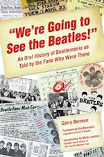 &quote;We're Going to See the Beatles!&quote;