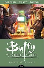 Buffy The Vampire Slayer Season 8 Volume 3: Wolves At The Gate