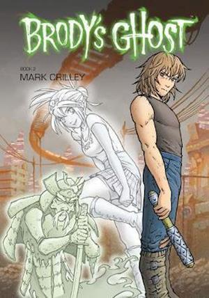 Bog, paperback Brody's Ghost 2 af Mark Crilley