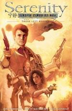 Serenity Those Left Behind: Those Left Behind 2nd Edition af Joss Whedon, Brett Matthews, Will Conrad