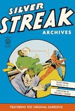 Silver Streak Archives, Volume Two