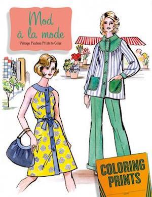 Mod À La Mode Coloring Book