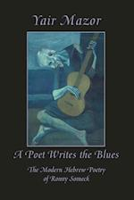 A Poet Writes the Blues