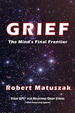Grief-The Mind's Final Frontier