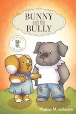 Bunny and the Bully (PB) af Meghan M. Anderson